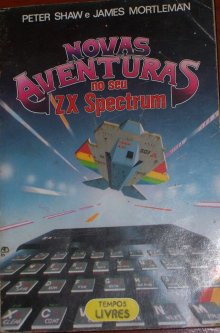Novas aventuras no seu ZX Spectrum