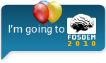 I'm going to FOSDEM 2010